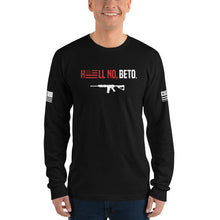 Load image into Gallery viewer, Hell No, Beto Long Sleeve Tee American Made (Unisex)