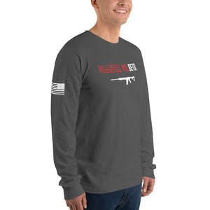 Hell No, Beto Long Sleeve Tee American Made (Unisex)