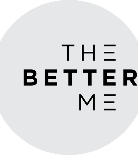 Welcome to The Better Me, for a better you!