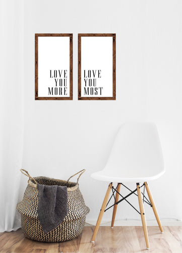 Love you more, Love you most - Creative Art Bar