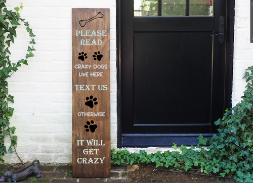 Porch Sign Crazy Dogs