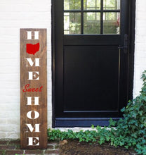 Load image into Gallery viewer, Porch Sign Home Sweet Home Ohio