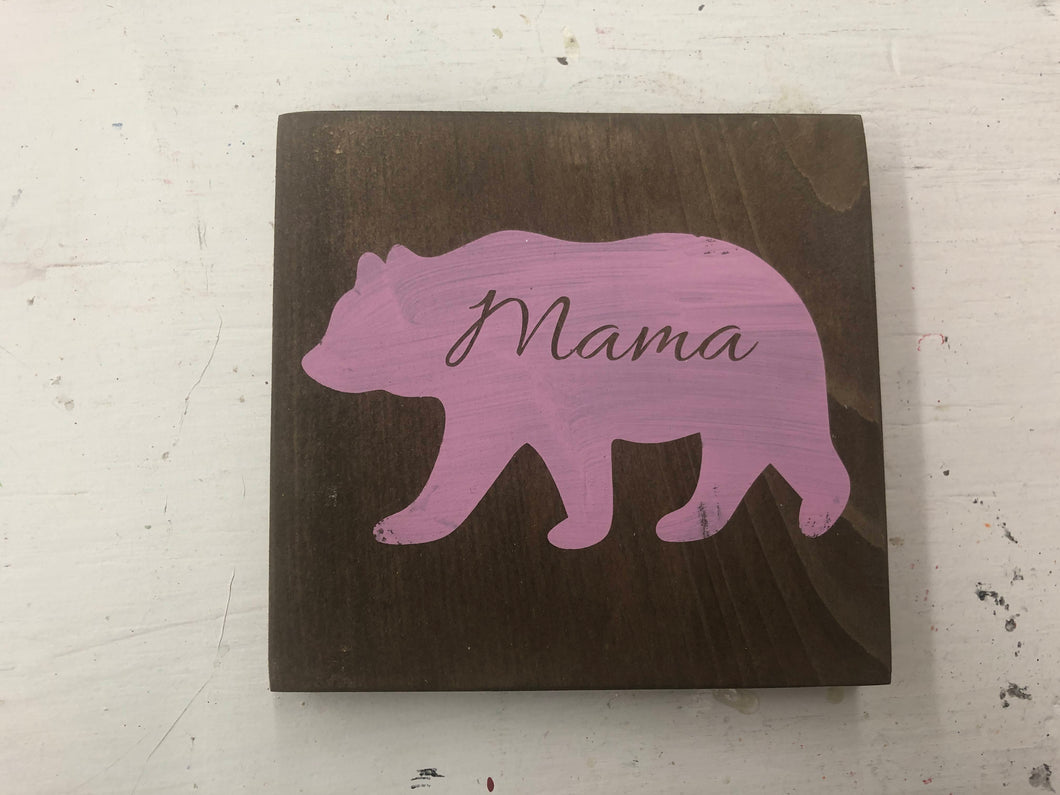 Clearance Mama Bear Wood Sign