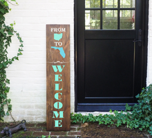Load image into Gallery viewer, Porch Sign We Welcome You