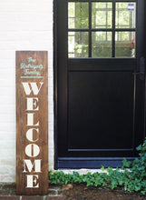 Load image into Gallery viewer, Porch Sign Welcome Family Name