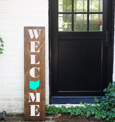 Porch Sign Welcome State
