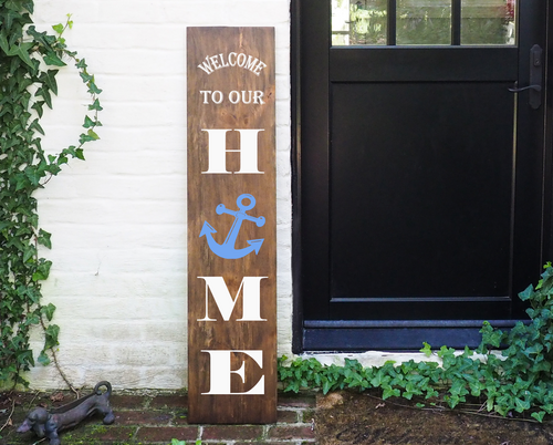 Porch Sign Welcome to our Home Anchor