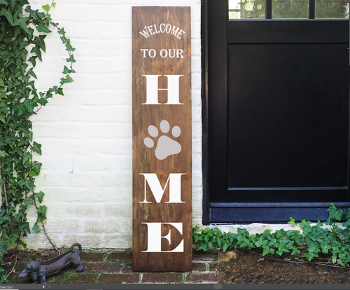 Porch Sign Welcome to our Home Pawprint