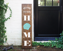 Load image into Gallery viewer, Porch Sign Welcome to our Home Seashell