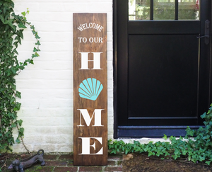 Porch Sign Welcome to our Home Seashell