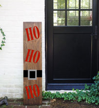 Load image into Gallery viewer, Porch Sign Ho Ho Ho