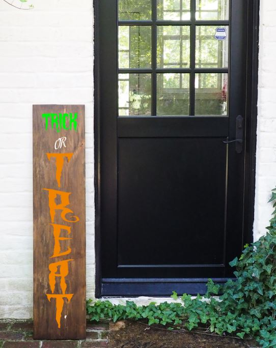 Porch Sign Trick or Treat