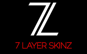 7 Layer Skinz