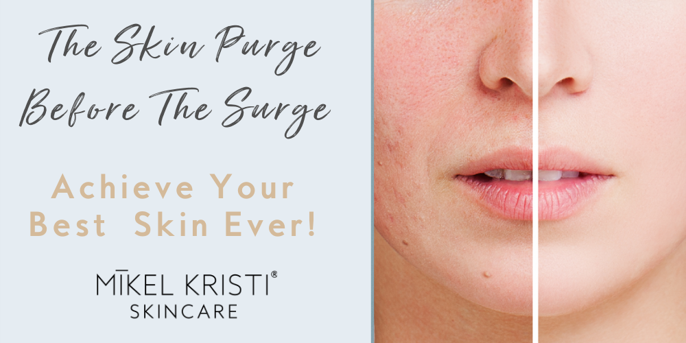 The Skin Purge Before the Surge Blog Cover