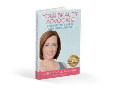 Your Beauty Advocate #1 best selling Skincare book by Christy Hall -PA-C, MPAS