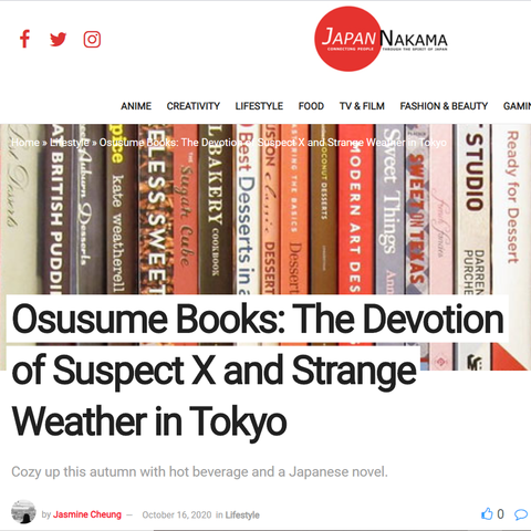 Japan Nakama: The Devotion of Suspect X and Strange Weather in Tokyo | Osusume Books