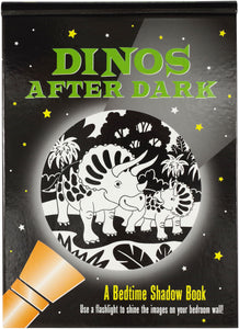 Dino's After Dark A Bedtime Shadow Book
