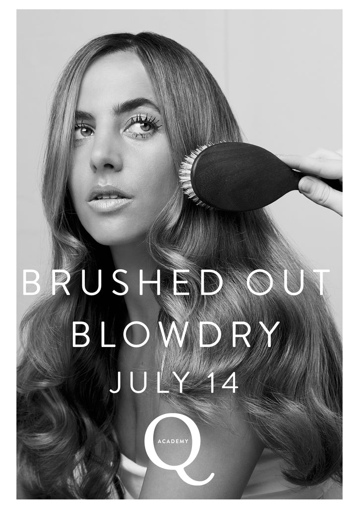 BRUSHED OUT BLOWDRY: 1/2 Day workshop: 14th July.