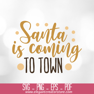 santa is coming to town SVG