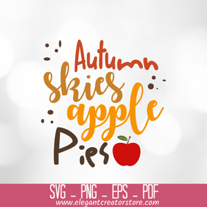 autumn skies apple pies SVG
