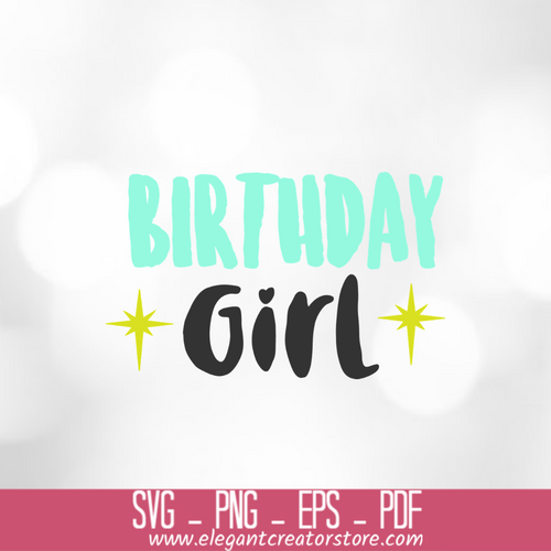 Birthday Girl 3 SVG