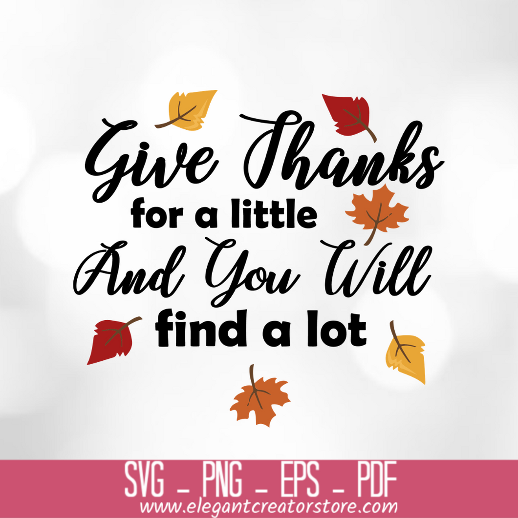 give thanks for a little and you will find a lot SVG