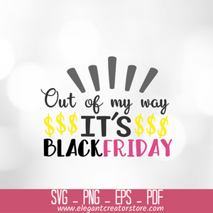 out of my way its black friday 3 SVG