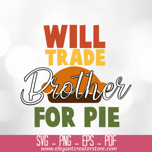 will trade brother for pie SVG