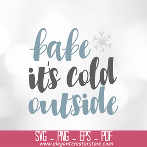 babe it_s cold outside SVG