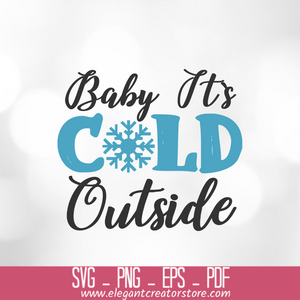 baby it_s cold outside 2 SVG