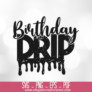Birthday Drip SVG File SVG