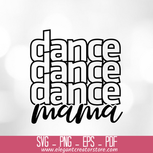 Dance svg, dance mom svg SVG