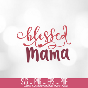 BLESSED MAMA 2 SVG