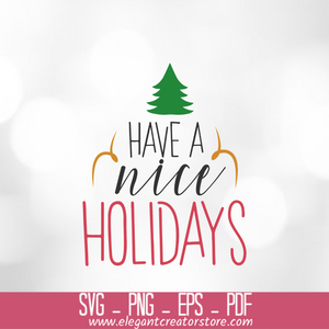 have a nice holidays SVG