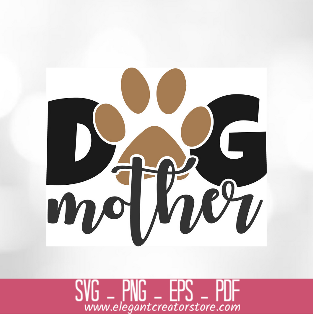 DOG MOTHER SVG