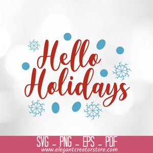 hello holidays SVG