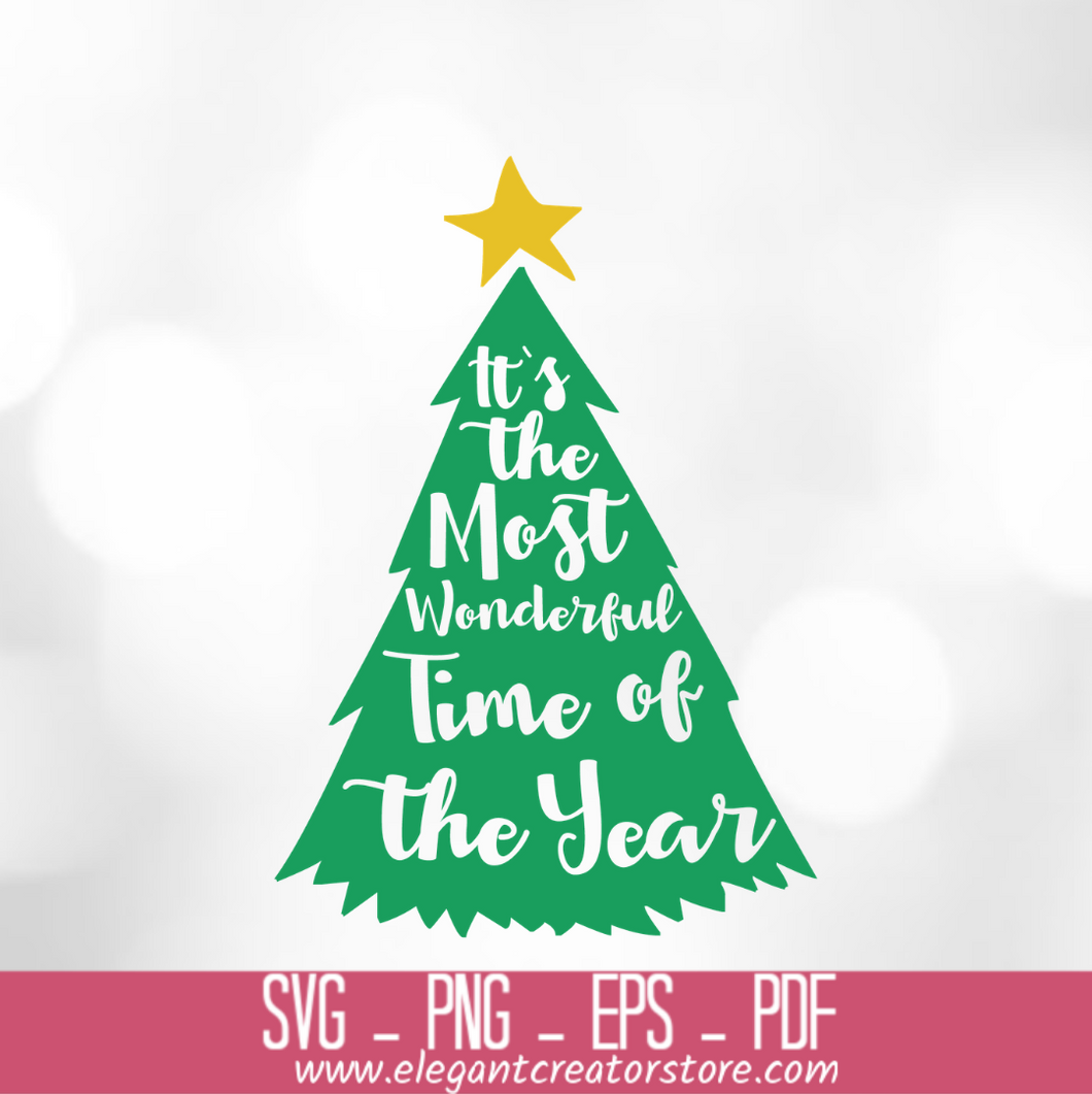 it_s the most wonderful time of the year Christmas tree SVG