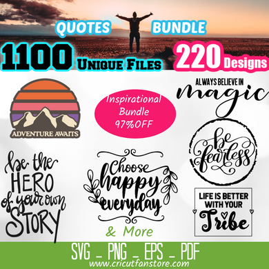 Quotes, Motivation & Inspiration  Bundle SVG 1100+ Files Special 95% OFF