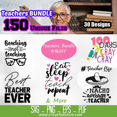A Teacher's  Bundle, 150+ SVG Files 91% OFF