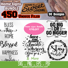 Load image into Gallery viewer, Home Signs  Bundle, 450+ SVG Files 97% OFF