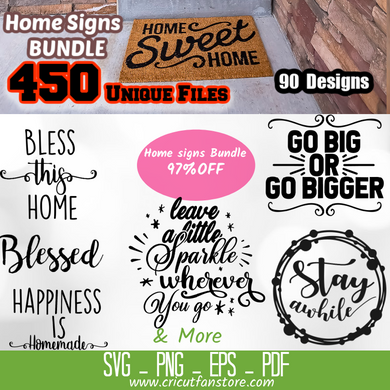Home Signs  Bundle, 450+ SVG Files 97% OFF