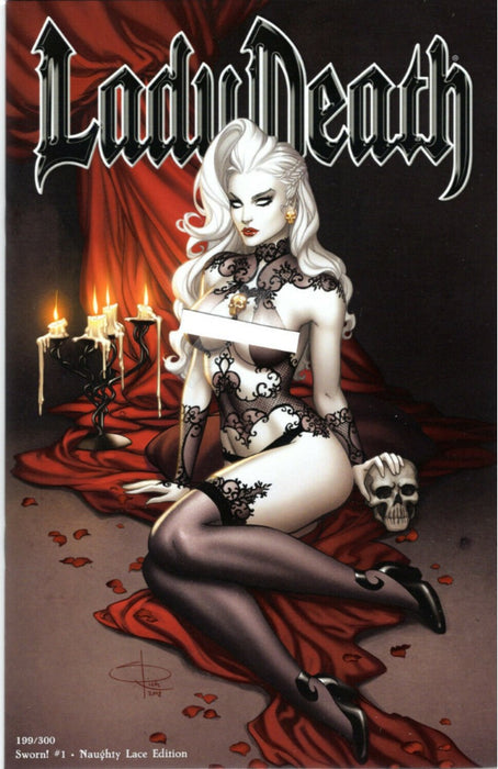 LADY DEATH SWORN! #1 NAUGHTY LACE EDITION ARTIST PROOF