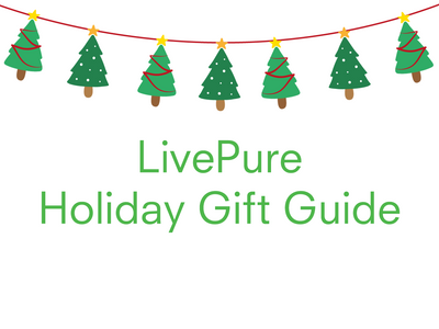 Your Holiday Gift Guide from LivePure