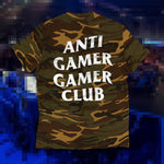 Camo Anti Gamer Gamer Club COMING SOON