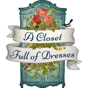 A Closet Full of Dresses