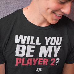 Will You Be My Player 2? | Gamer Shirt - JAMKOO