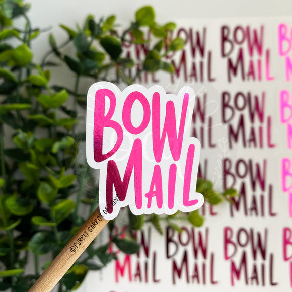 Foiled Bow Mail Sticker©