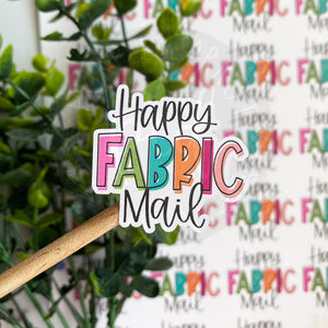 Happy Fabric Mail