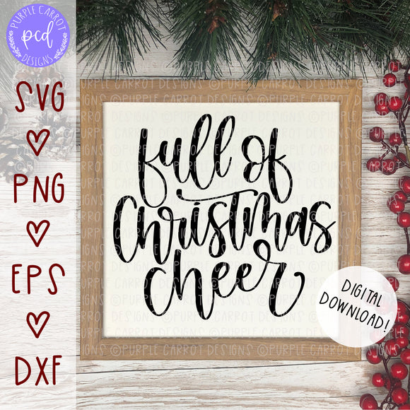Full of Christmas Cheer SVG