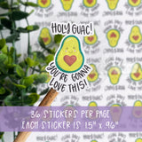 Holy Guac You're Gonna Love This Sticker©